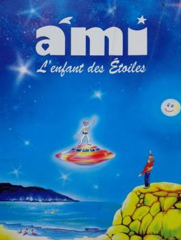 Ami, l'enfant des étoiles. Première de couverture